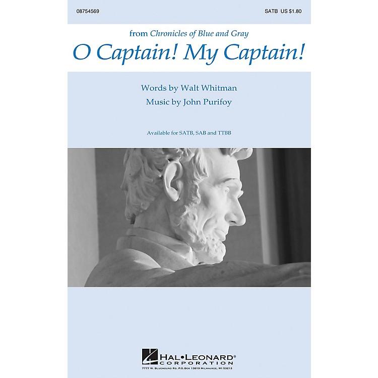 Hal LeonardO Captain! My Captain! SATB composed by John Purifoy