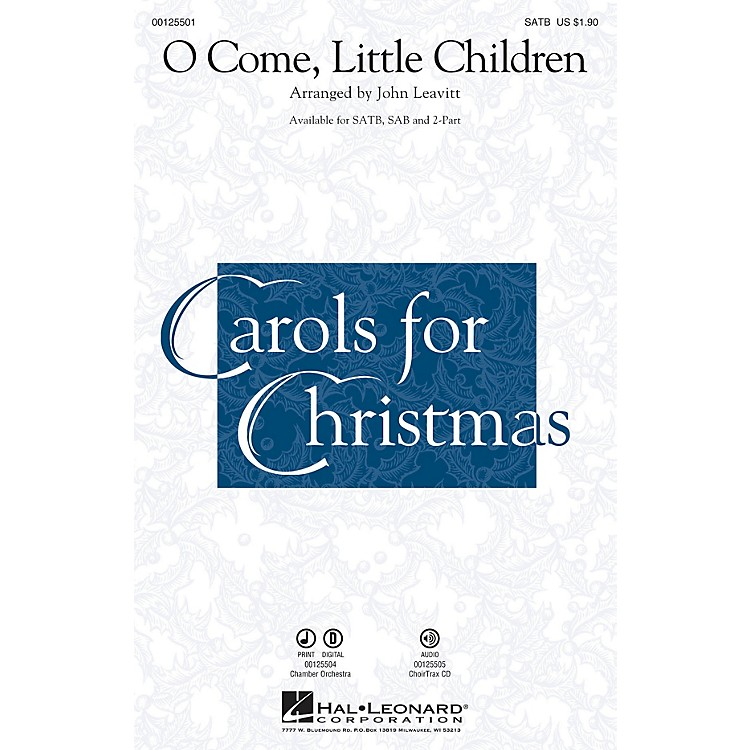 Hal LeonardO Come, Little Children Chamber Orchestra Arranged by John Leavitt