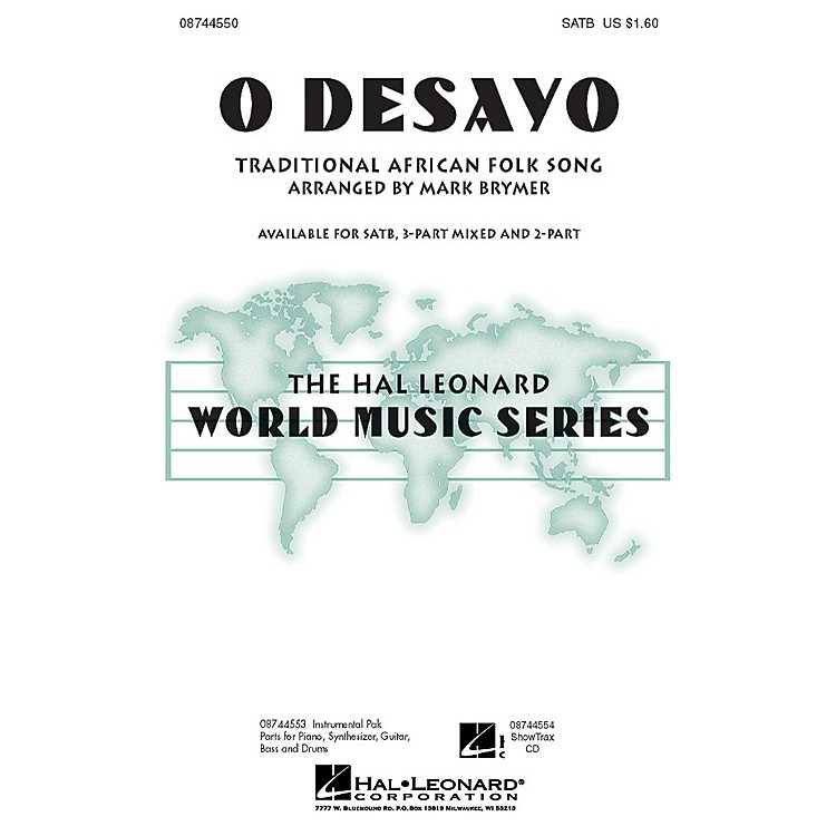 Hal LeonardO Desayo 3-Part Mixed Arranged by Mark Brymer