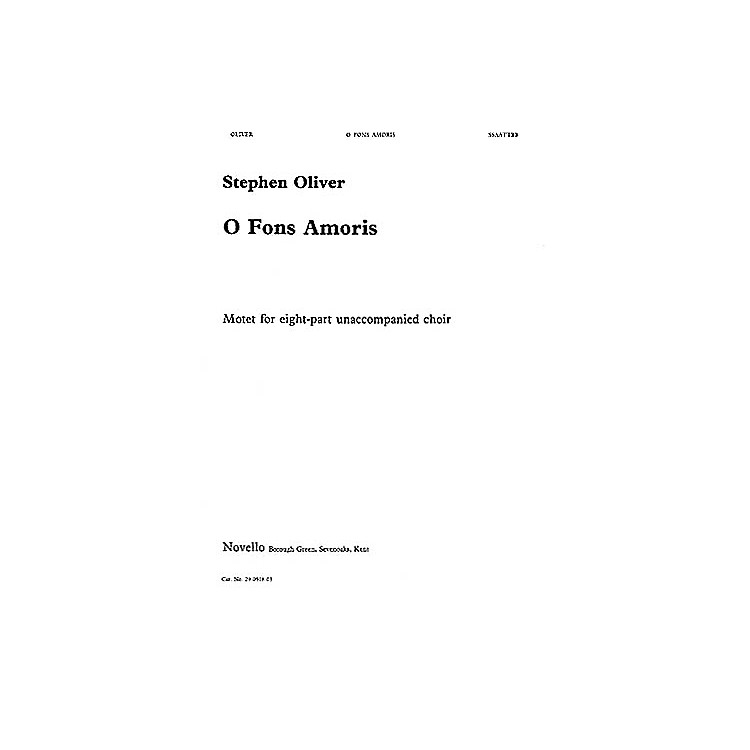NovelloO Fons Amoris SSAATTBB Composed by Stephen Oliver