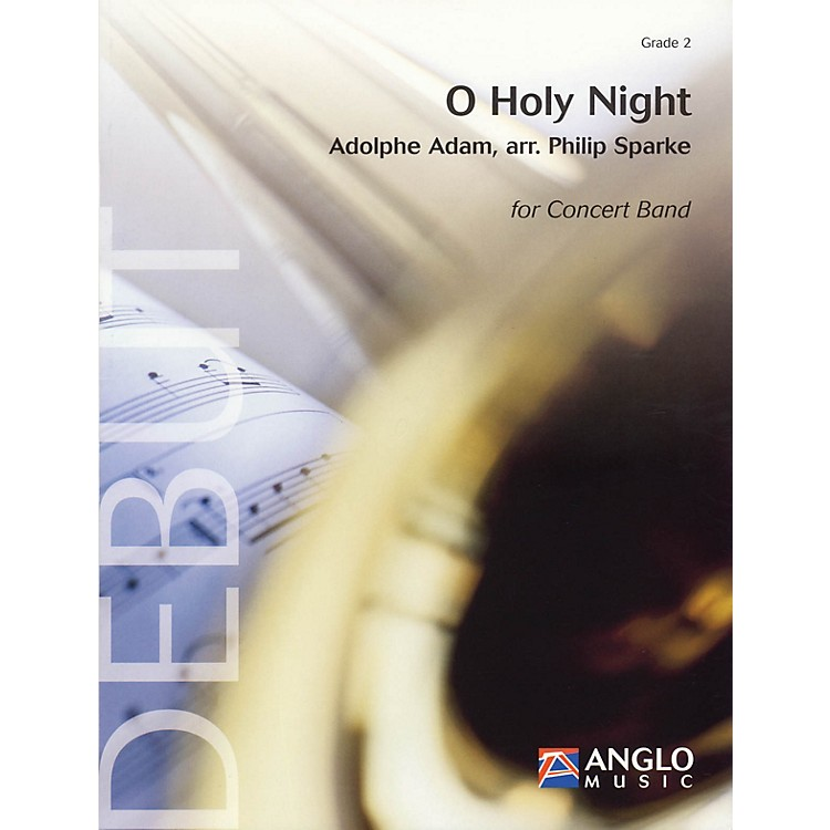 Anglo Music PressO Holy Night (Grade 2 - Score Only) Concert Band Level 2 Arranged by Philip Sparke