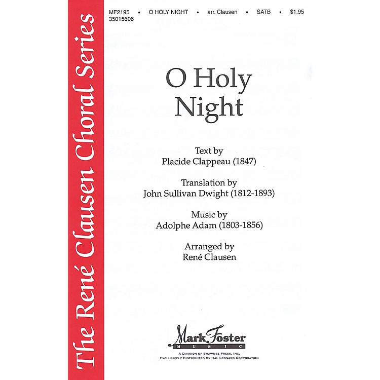 Shawnee Press O Holy Night (René Clausen Series) SATB arranged by René Clausen