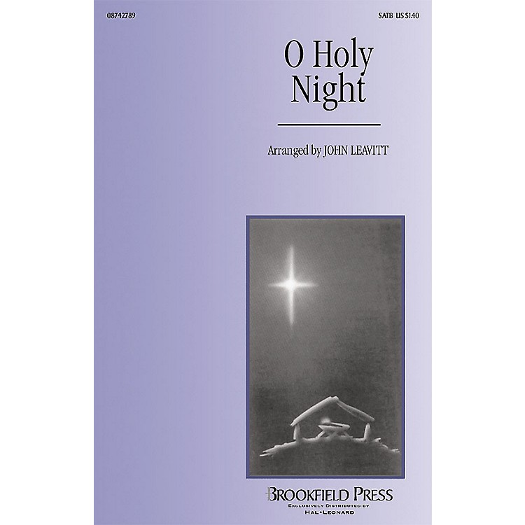 BrookfieldO Holy Night SATB arranged by John Leavitt