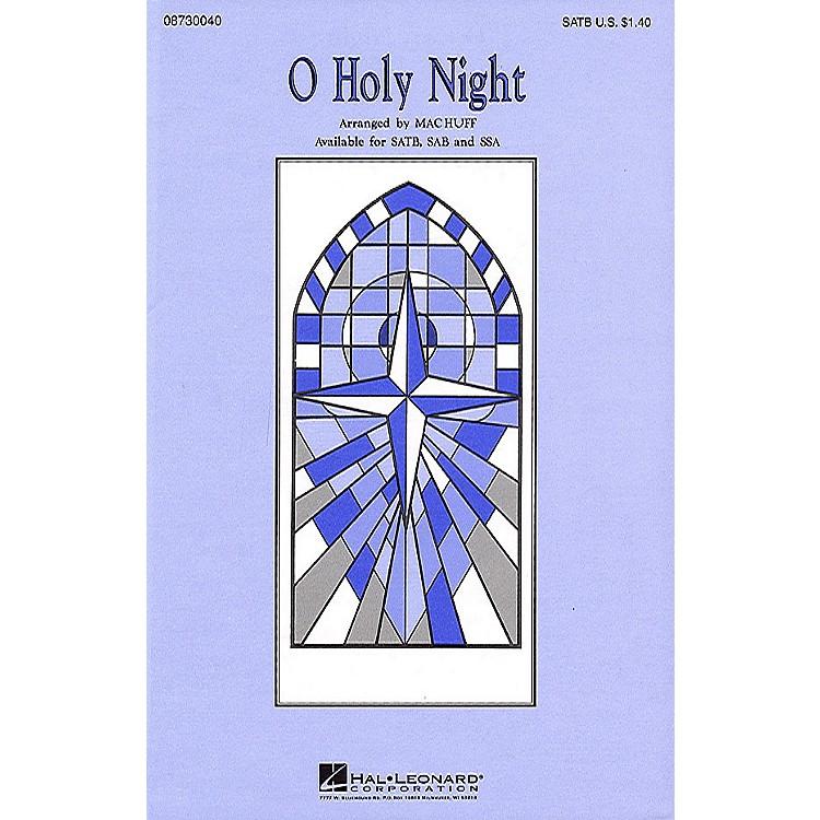 Hal LeonardO Holy Night SATB arranged by Mac Huff