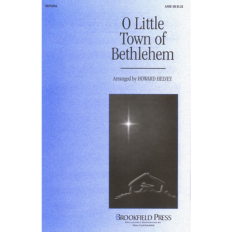 BrookfieldO Little Town of Bethlehem SATB arranged by Howard Helvey