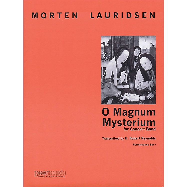 Peer MusicO Magnum Mysterium (for Concert Band) Concert Band Level 4 Composed by Morten Lauridsen