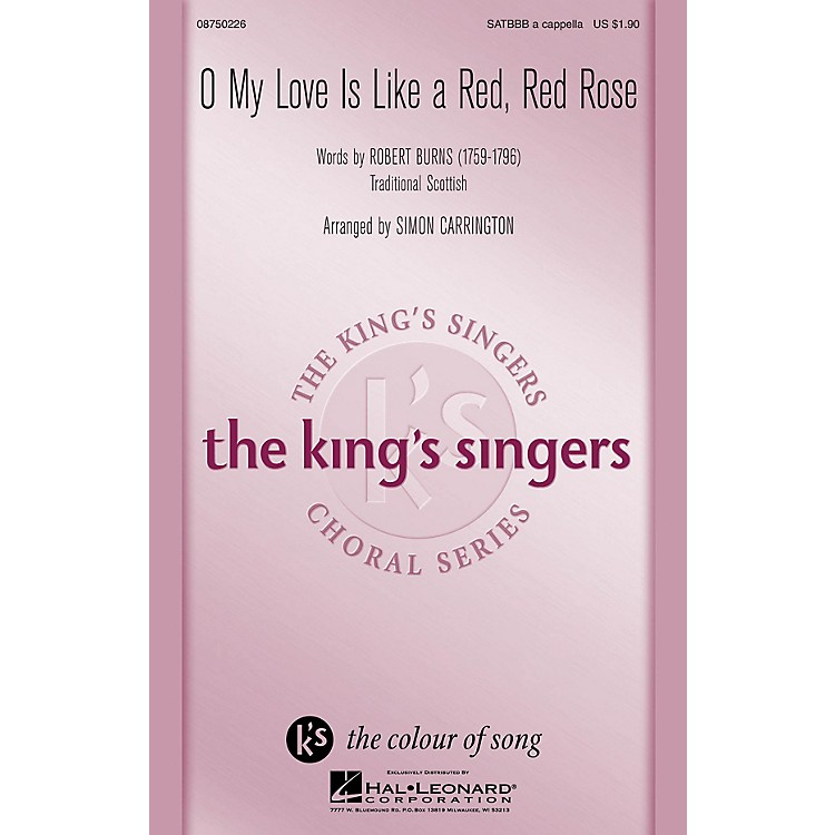 Hal LeonardO My Love Is Like a Red, Red Rose SATBBB a cappella by The King's Singers arranged by Simon Carrington