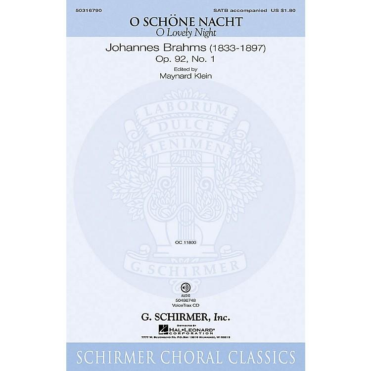 G. SchirmerO Schöne Nacht (O Lovely Night) VoiceTrax CD Composed by Johannes Brahms Edited by Maynard Klein