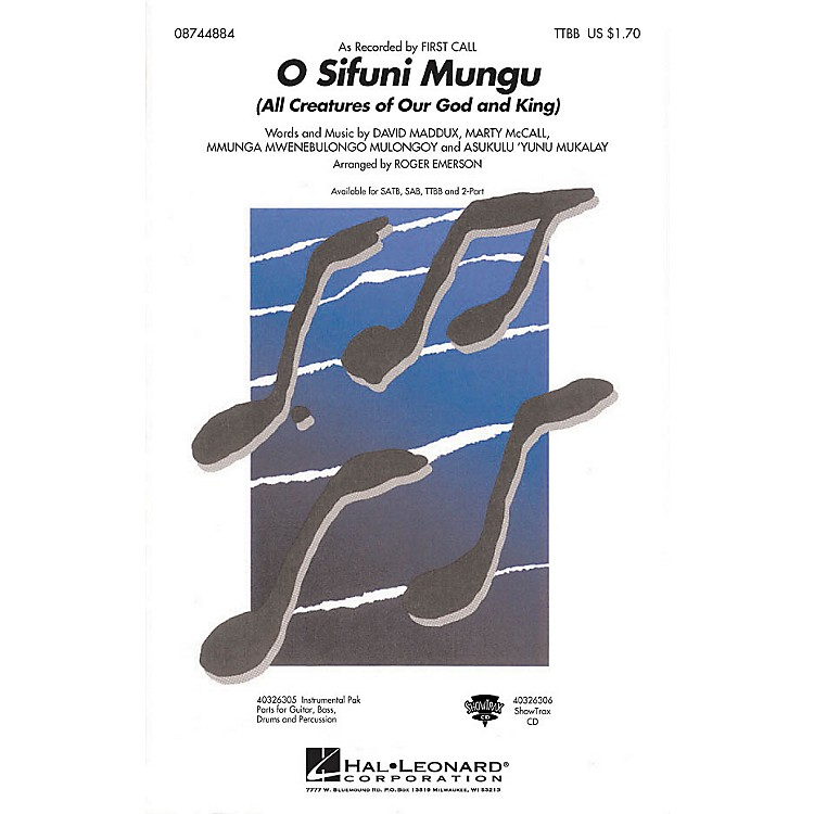 Hal LeonardO Sifuni Mungu (All Creatures of Our God and King) TTBB by First Call arranged by Roger Emerson