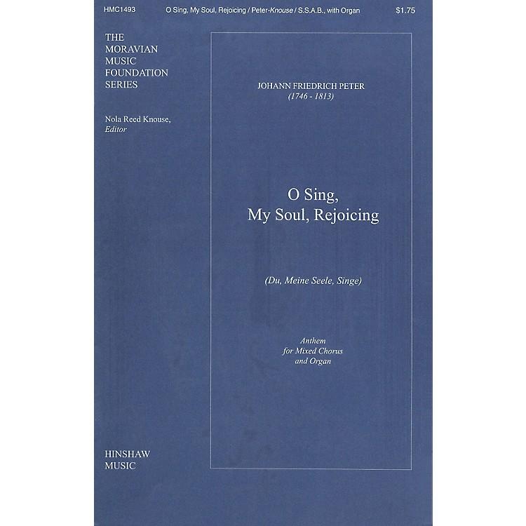 Hinshaw MusicO Sing, My Soul, Rejoicing (Du, Meine Seele Singe) SSAB composed by Peter