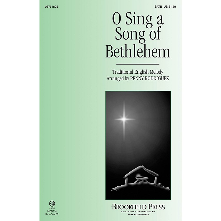 BrookfieldO Sing a Song of Bethlehem SATB arranged by Penny Rodriguez