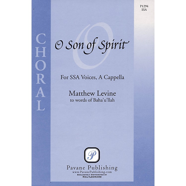 Pavane O Son of Spirit SSA A Cappella composed by Matthew Levine