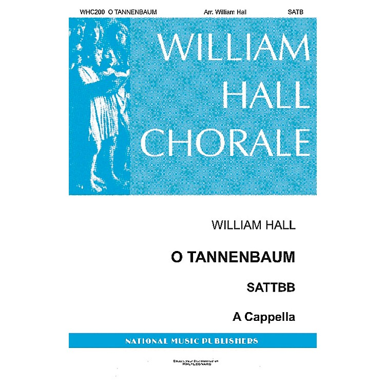 National Music PublishersO Tannenbaum SATB a cappella arranged by William D. Hall