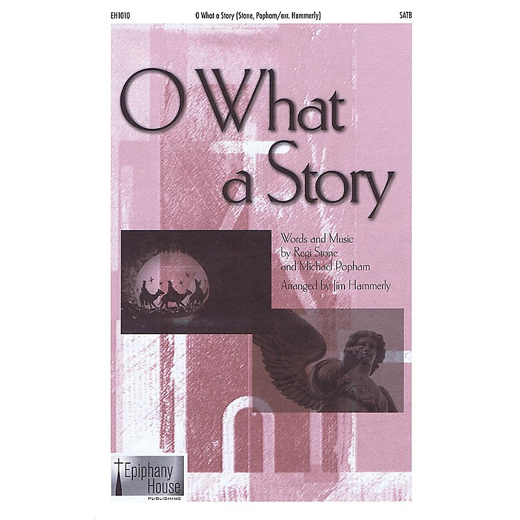 Epiphany House PublishingO What a Story CD ACCOMP Arranged by Jim Hammerly
