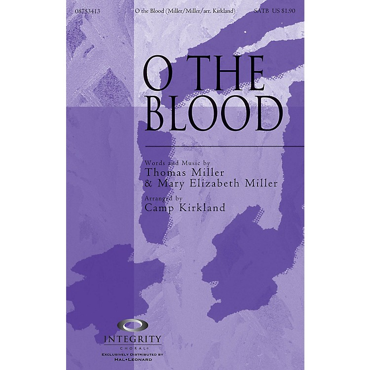 Integrity ChoralO the Blood CD ACCOMP Arranged by Camp Kirkland