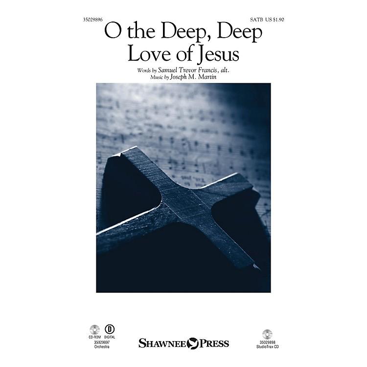 Shawnee PressO the Deep, Deep Love of Jesus Studiotrax CD Composed by Joseph M. Martin
