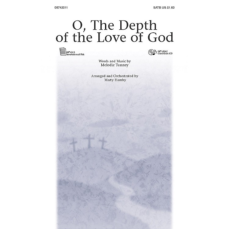 PraiseSongO, the Depth of the Love of God (ChoirTrax CD) CHOIRTRAX CD Arranged by Marty Hamby