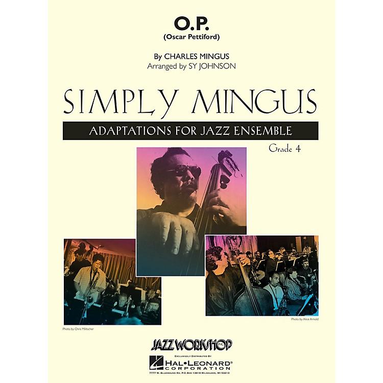 Jazz Workshop Inc.O.P. (Oscar Pettiford) Jazz Band Level 4 Arranged by Sy Johnson
