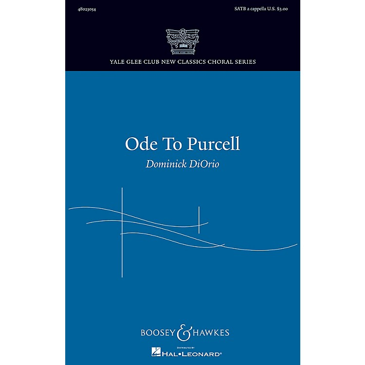 Boosey and HawkesOde to Purcell (Yale Glee Club New Classics Choral Series) SATB composed by Dominick DiOrio