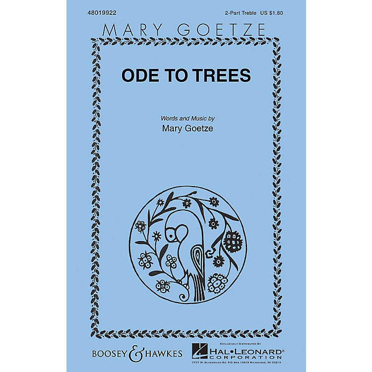 Boosey and HawkesOde to Trees (Mary Goetze Series) 2-Part composed by Mary Goetze