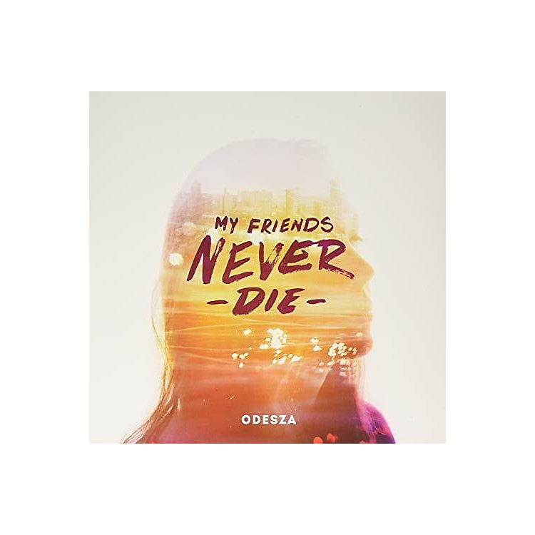 Alliance Odesza - My Friends Never Die