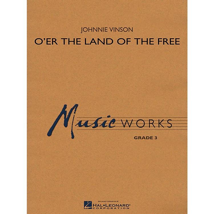 Hal LeonardO'er The Land Of The Free Concert Band Level 3