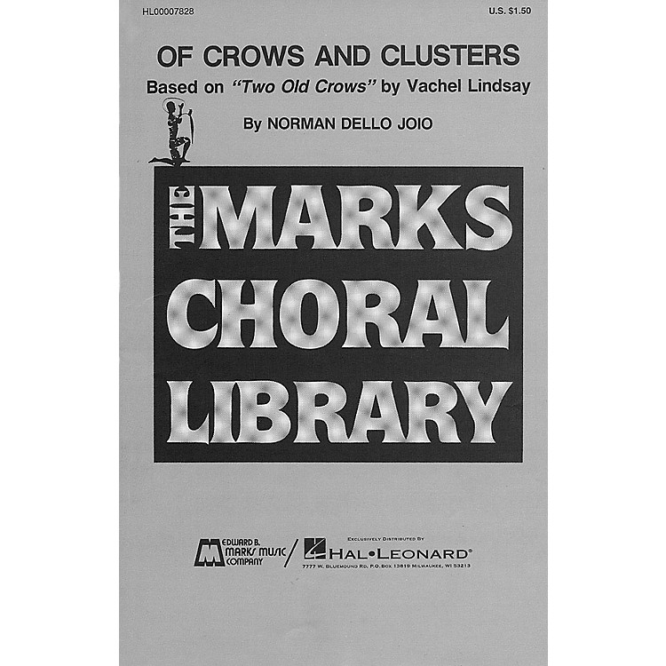Edward B. Marks Music CompanyOf Crows and Clusters SATB composed by Norman Dello Joio