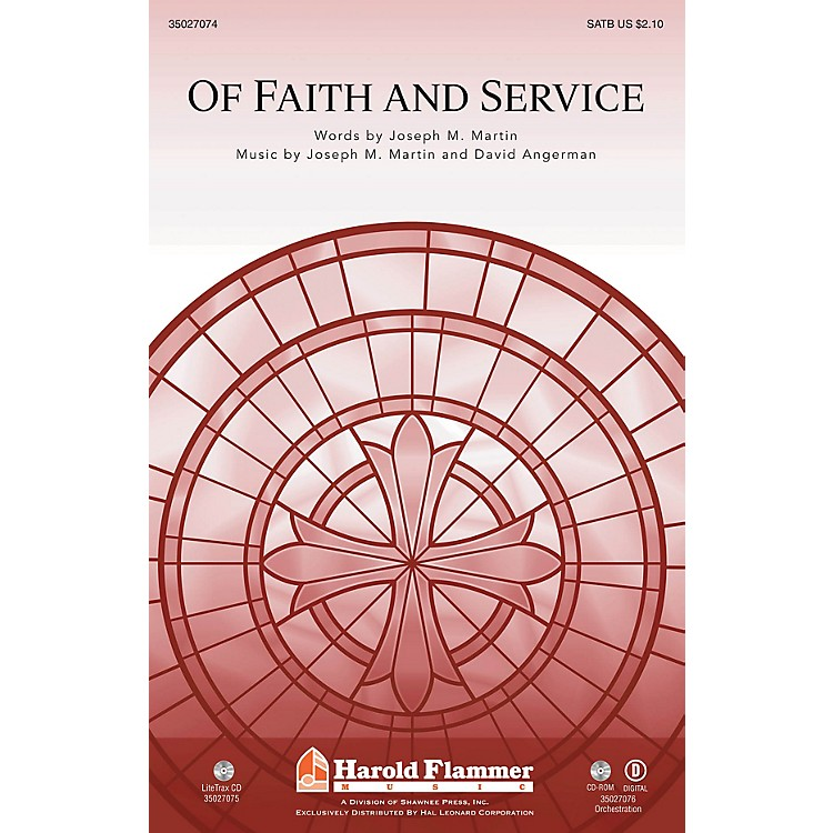 Shawnee Press Of Faith and Service (Incorporating Lead On, O King Eternal) ORCHESTRATION ON CD-ROM by Joseph M. Martin