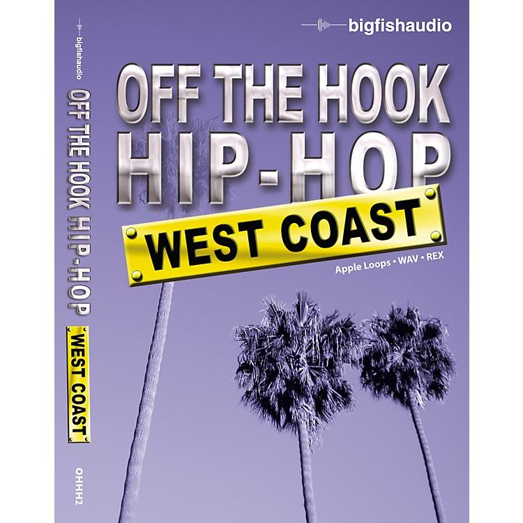 Big FishOff The Hook Hip Hop: West Coast Audio Loops