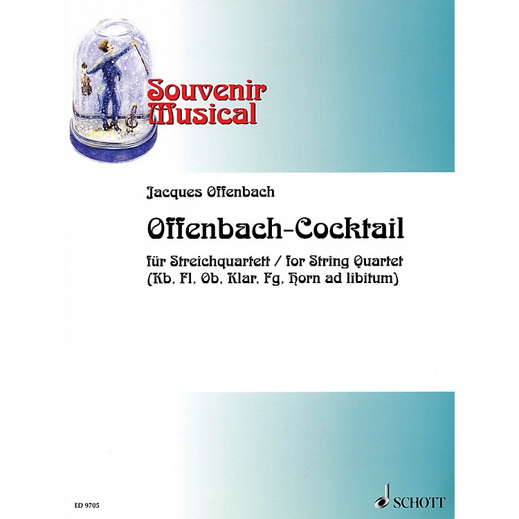 Schott Offenbach-Cocktail Schott Series Composed by Jacques Offenbach Arranged by Wolfgang Birtel