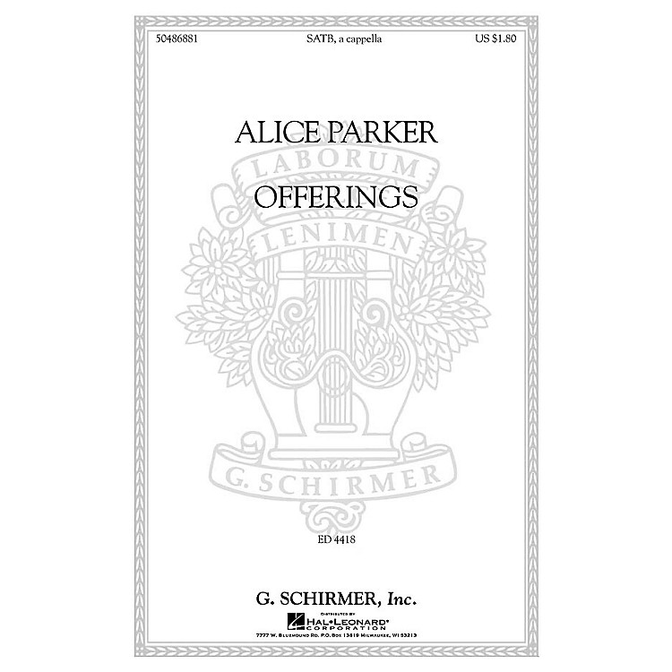 G. Schirmer Offerings SATB a cappella composed by Alice Parker