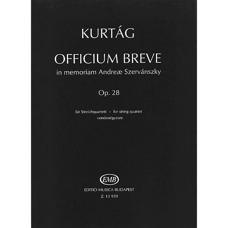 Editio Musica BudapestOfficium Breve in memoriam Andreae Szervánsky, Op. 28 (String Quartet) EMB Series by György Kurtág