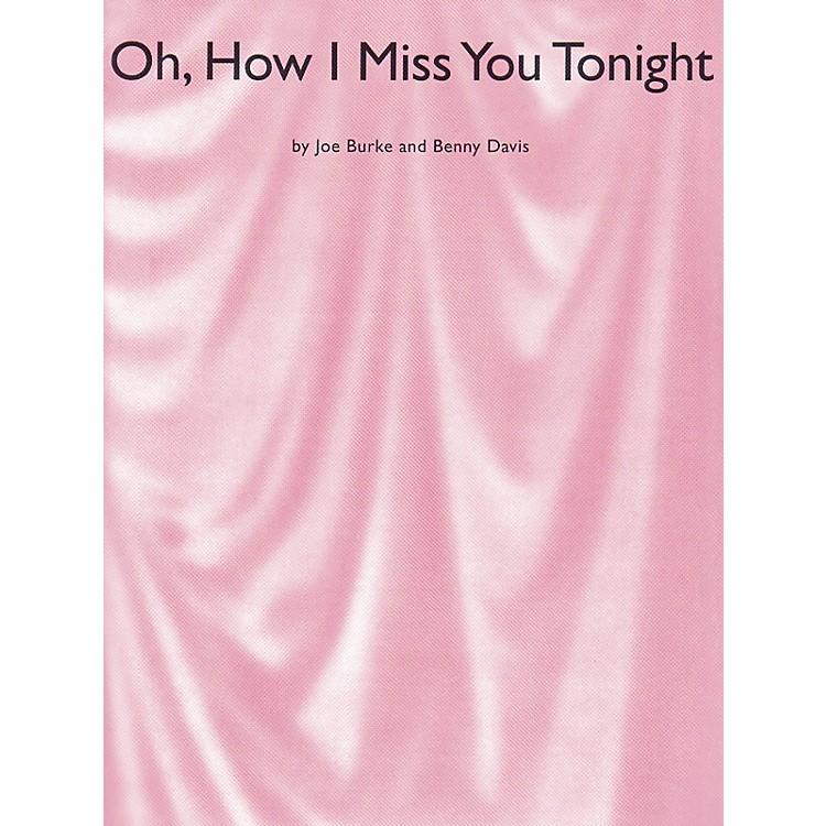 Music SalesOh, How I Miss You Tonight Music Sales America Series