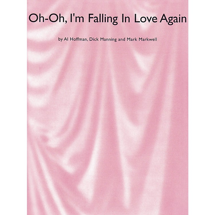 Music SalesOh Oh, I'm Falling In Love Again Music Sales America Series