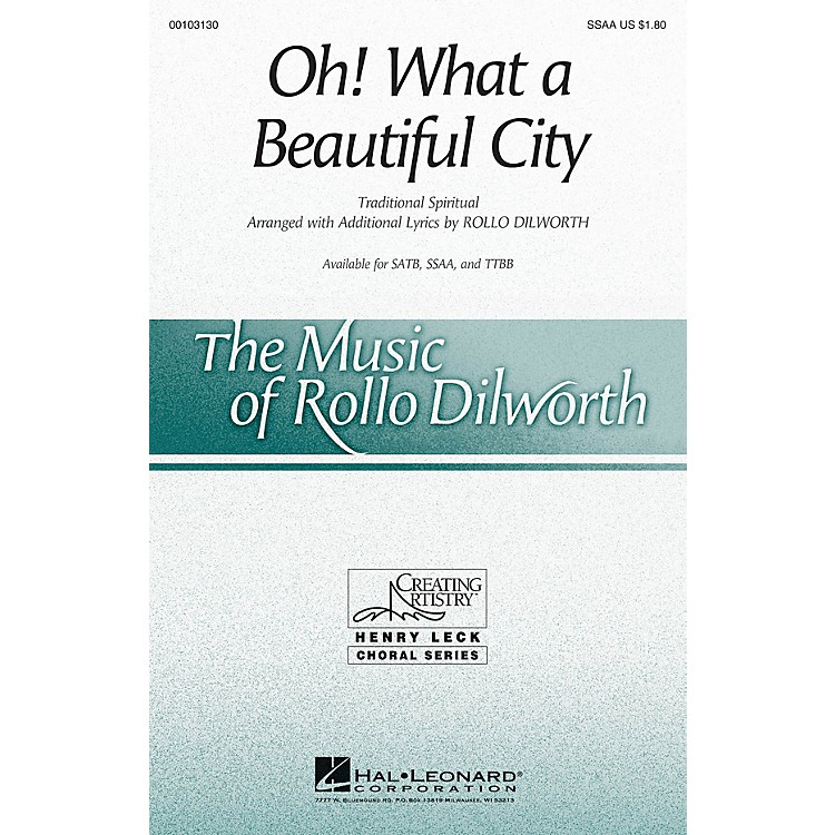 Hal Leonard Oh! What a Beautiful City SSAA arranged by Rollo Dilworth
