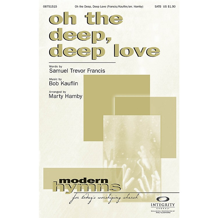 Integrity Choral Oh the Deep, Deep Love ORCHESTRA ACCOMPANIMENT Arranged by Marty Hamby