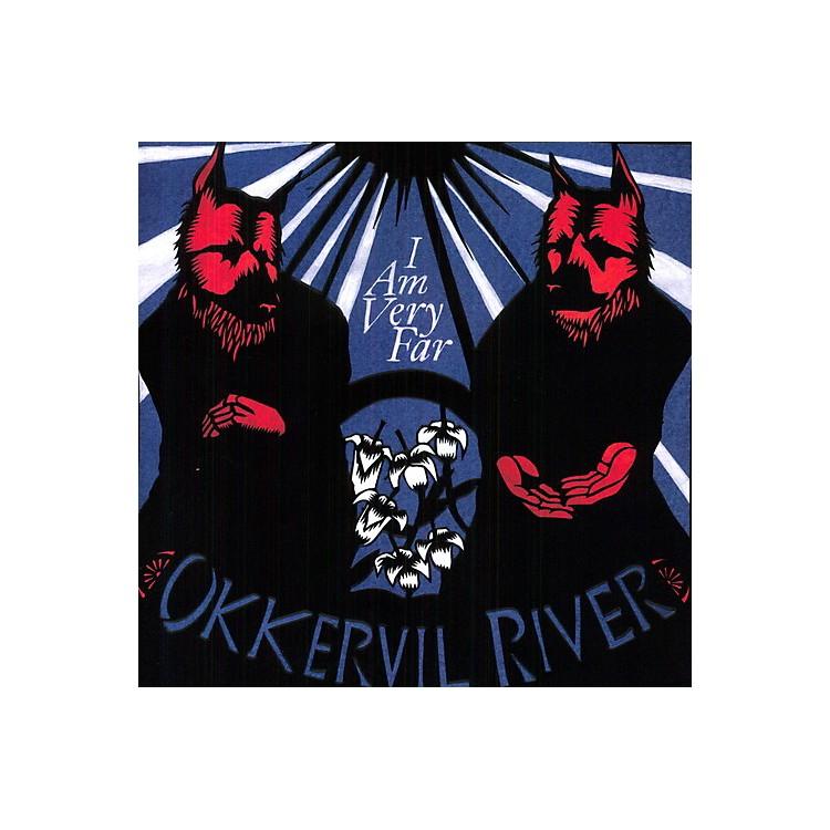 AllianceOkkervil River - I Am Very Far