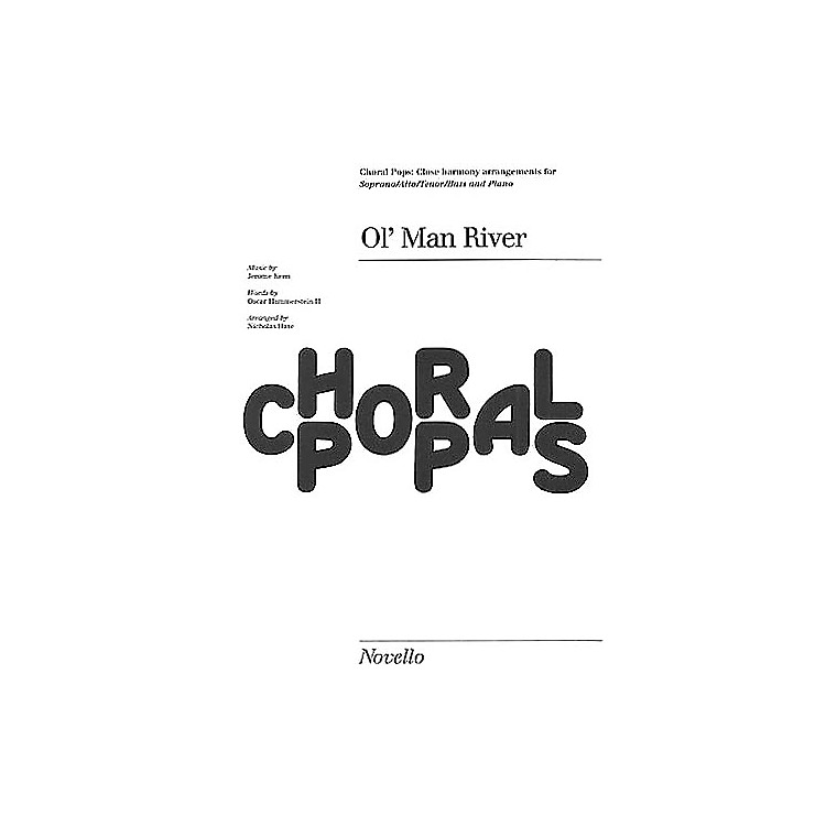 NovelloOl' Man River (from Show Boat) SATB Arranged by Nicholas Hare