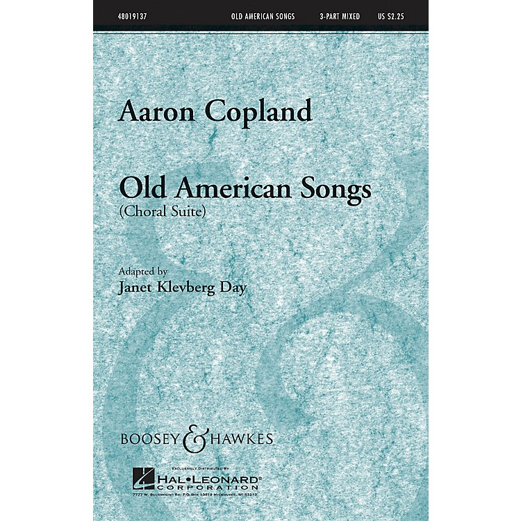 Boosey and HawkesOld American Songs (Choral Suite) 3-Part Mixed composed by Aaron Copland arranged by Janet Day