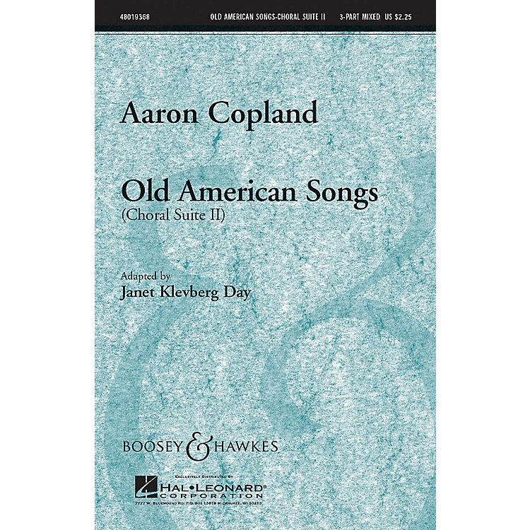 Boosey and HawkesOld American Songs (Choral Suite II) 3-Part Mixed by Aaron Copland arranged by Janet Klevberg Day