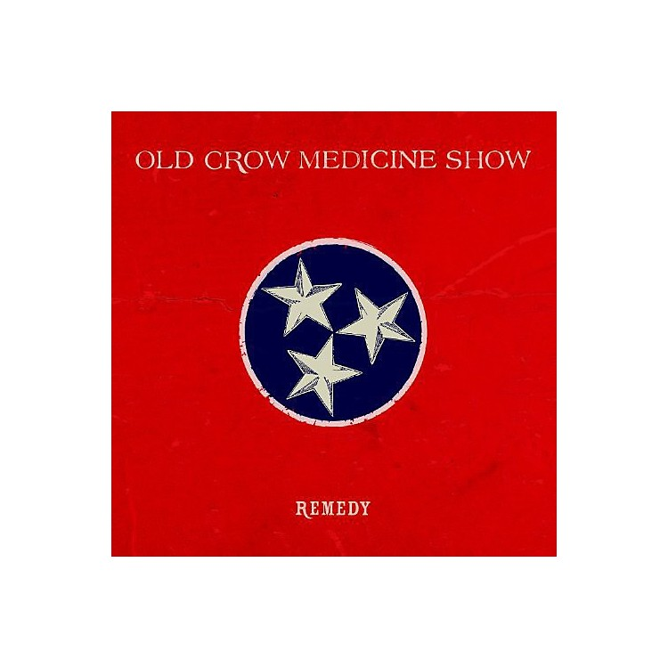 Alliance Old Crow Medicine Show - Remedy