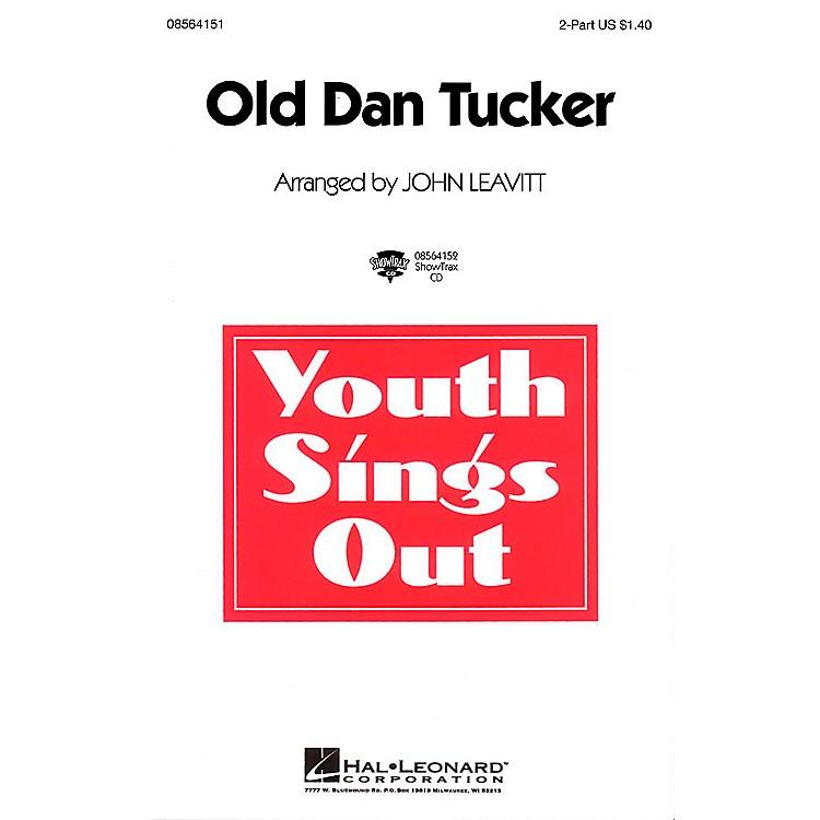 Hal LeonardOld Dan Tucker 2-Part arranged by John Leavitt