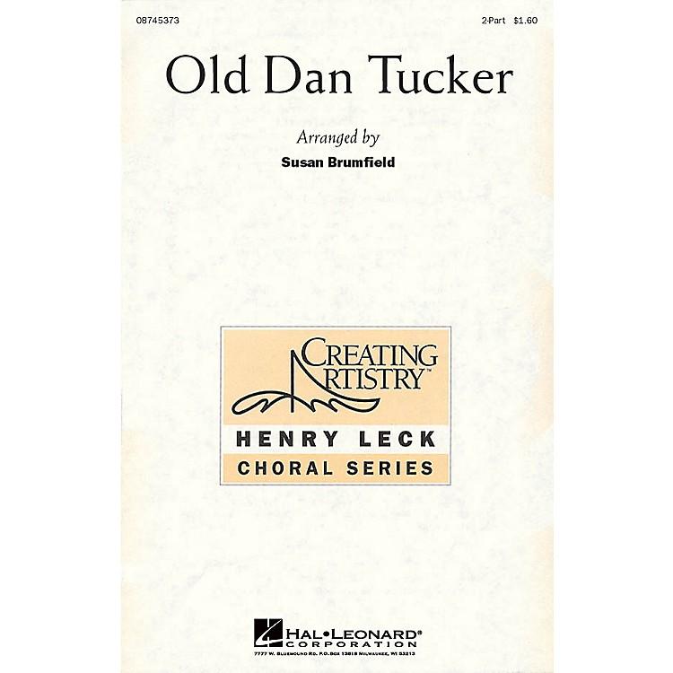 Hal LeonardOld Dan Tucker 2-Part arranged by Susan Brumfield
