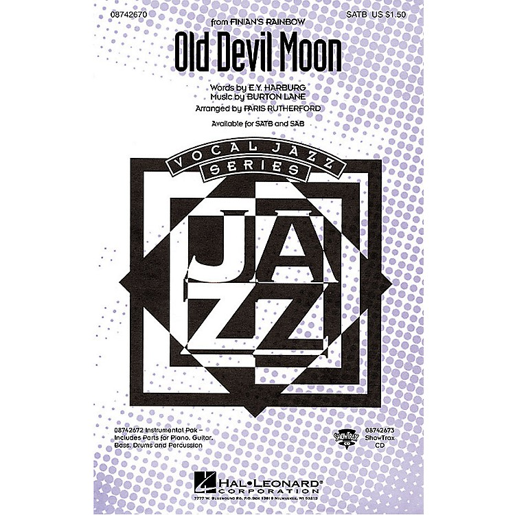 Hal LeonardOld Devil Moon (from Finian's Rainbow) SATB arranged by Paris Rutherford