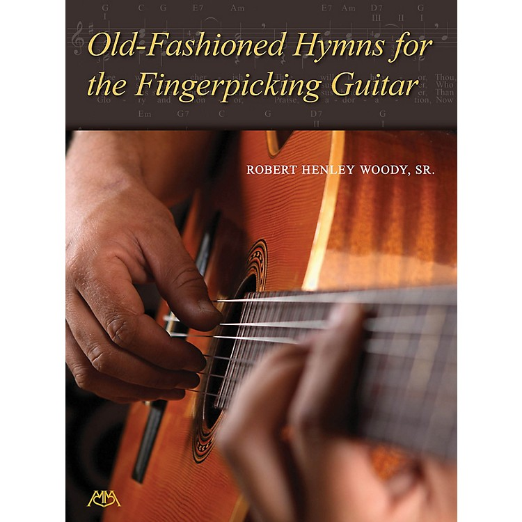 Meredith MusicOld-Fashioned Hymns for the Fingerpicking Guitar Meredith Music Resource Series Softcover