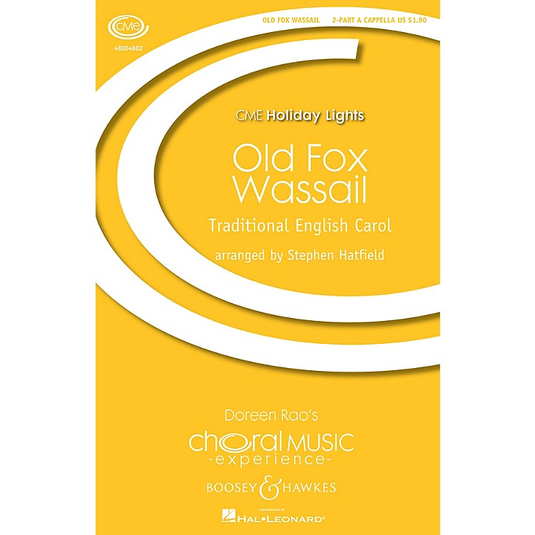 Boosey and HawkesOld Fox Wassail (2-Part Any Comb.) 2-Part a cappella arranged by Stephen Hatfield