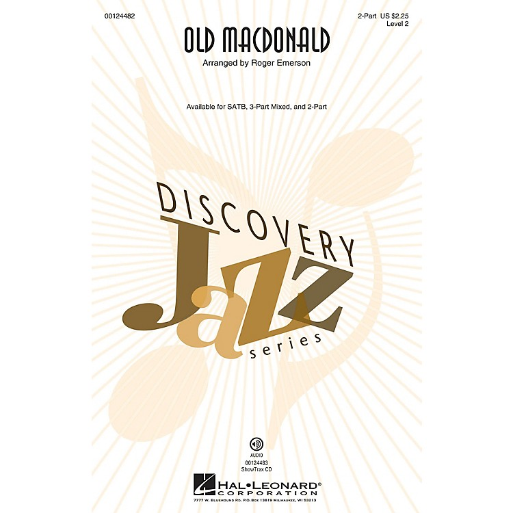 Hal LeonardOld MacDonald (Discovery Level 2) 2-Part arranged by Roger Emerson