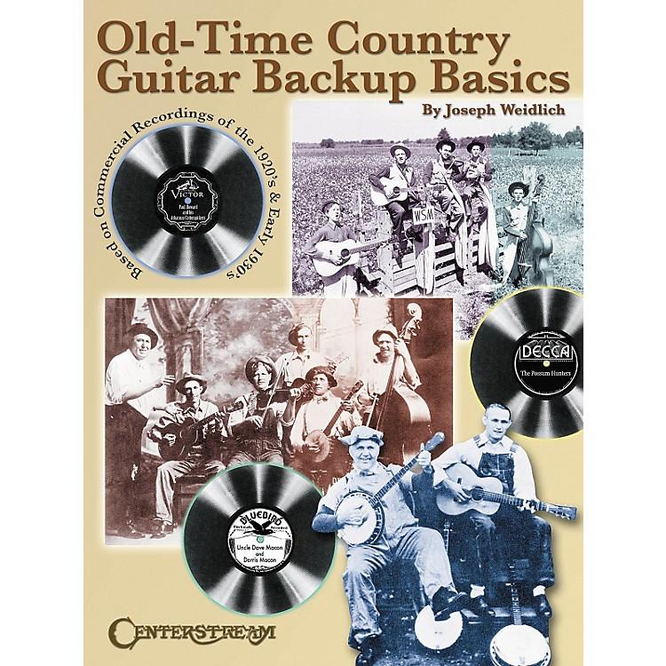 Centerstream PublishingOld Time Country Guitar Backup Basics Book