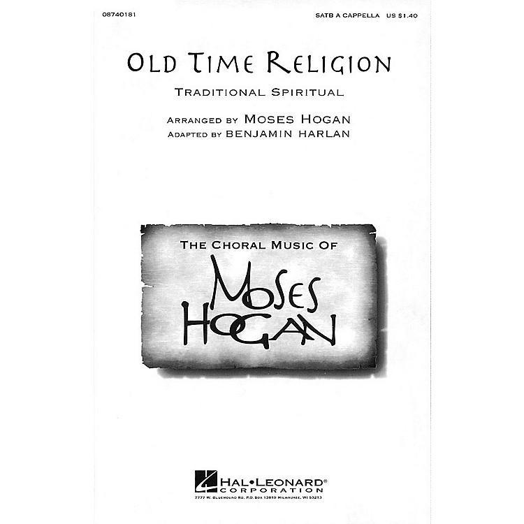 Hal LeonardOld Time Religion SATB a cappella arranged by Moses Hogan