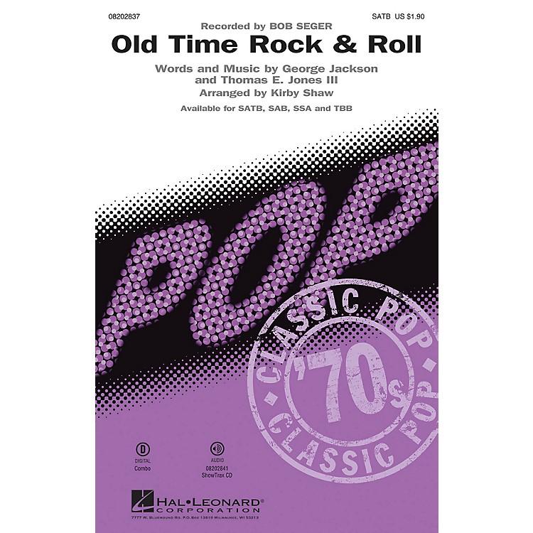 Hal LeonardOld Time Rock & Roll TBB by Bob Seger Arranged by Kirby Shaw